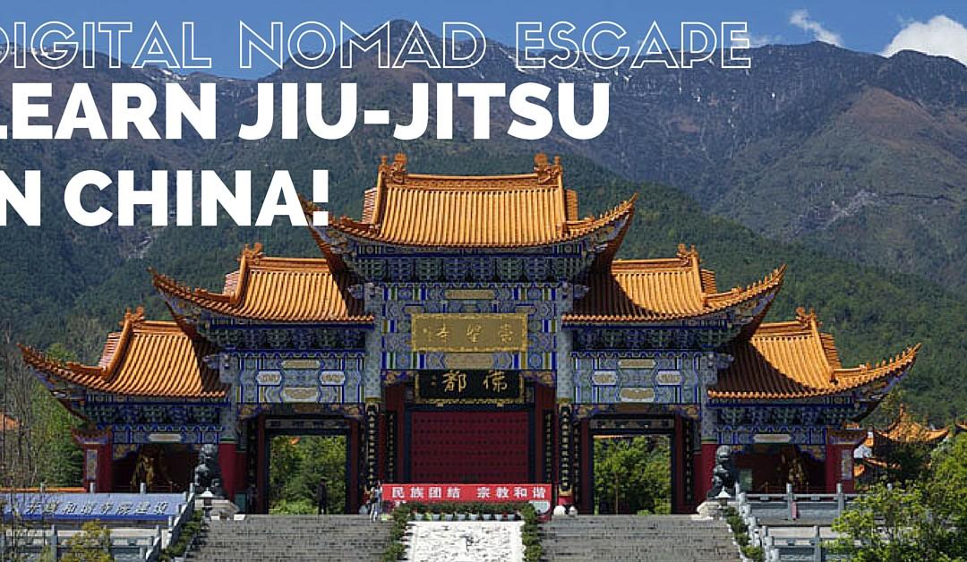 Digital Nomad Escape: Learn Jiu-Jitsu in China!